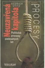 Utitz: Neuzavřená kapitola : politické procesy padesátých let, 1990