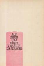 Křen: Bílá místa v našich dějinách?, 1990
