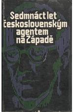 Pára: Sedmnáct let československým agentem na Západě, 1970
