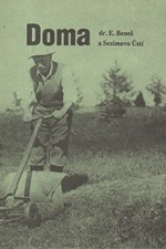 : Doma : dr. E. Beneš a Sezimovo Ústí, 1990