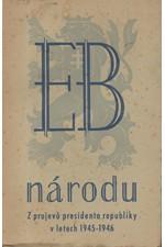 Beneš: E.B. národu : z projevu presidenta republiky Dr. Edvarda Beneše v letech 1945-1946, 1946