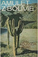 Kovanda: Amulet z Bolívie, 1976