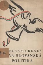Beneš: Nová slovanská politika, 1946