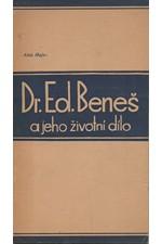Hajn: Dr. Edvard Beneš a jeho životní dílo : Prosloveno k 50. narozeninám, 1935
