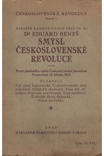 Beneš: Smysl československé revoluce : První přednáška cyklu Československá Revoluce : Proslovena 12. března 1923, 1923