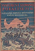 Helmhold: Vyhubení Slovanů pobaltských, 1925