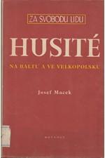 Macek: Husité na Baltu a ve Velkopolsku, 1952