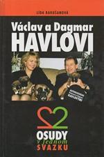 Rakušanová: Václav a Dagmar Havlovi : 2 osudy v jednom svazku, 1997