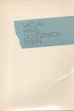 Havel: Do různých stran : Eseje a články z let 1983-1989, 1990