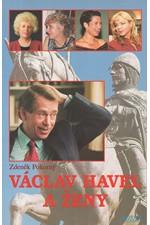 Pokorný: Václav Havel a ženy, aneb, Všechny prezidentovy matky, 1999