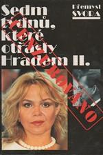 Svora: Sedm týdnů, které otřásly Hradem II., 1998