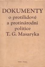 : Dokumenty o protilidové a protinárodní politice T. G. Masaryka, 1953