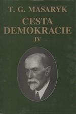 Masaryk: Cesta demokracie, svazek 4.: Projevy, články, rozhovory 1929-1937, 1997