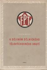 Mucha: K dějinám dělnického tělovýchovného hnutí, 1953