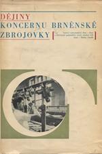 Franěk: Dějiny koncernu brněnské Zbrojovky. Díl 1, 1918-1939, 1969