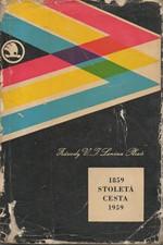Jíša: Stoletá cesta : Škoda 1859 - Závody V.I. Lenina, Plzeň 1959, 1959