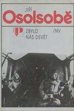 Osolsobě: Zbylo nás devět, 1989