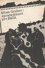 Gruber: Spravedlnost pro kata, 1989