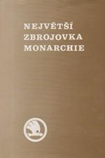 Janáček: Největší zbrojovka monarchie : škodovka v dějinách, dějiny ve Škodovce 1859-1918, 1990