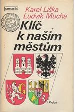 Liška: Klíč k našim městům, 1979