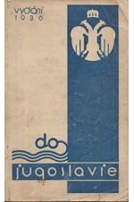 : Cestovní příručka pro návštěvníky Jugoslavie, 1936