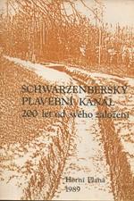 : Schwarzenberský plavební kanál : 200 let od svého založení, 1989