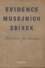 Tuček: Evidence musejních sbírek : Praktická příručka pro musejní pracovníky, 1954