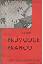 Chyský: Průvodce Prahou, 1935