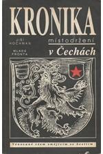 Hochman: Kronika místodržení v Čechách : Věnované všem smějícím se bestiím, 1991