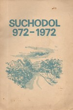 : Suchodol : 972-1972 : Sborník, 1972