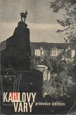 Žanda: Karlovy Vary : Průvodce městem, 1964