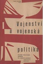 Síč: Vojenství a vojenská politika, 1969