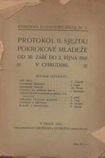 : Protokol II. sjezdu pokrokové mládeže ve dnech 30. září do 2. října 1910 v Chrudimi, 1910