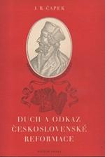 Čapek: Duch a odkaz československé reformace, 1951