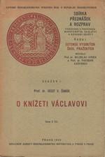 Šimák: O knížeti Václavovi, 1929