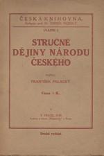Palacký: Stručné dějiny národu Českého, 1918