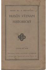 Novotný: Husův význam historický, 1925