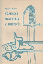 Mudra: Vojenský materiál v muzeích, 1971