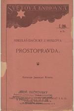 Dačický z Heslova: Prostopravda, 1927