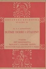 Kunstovný: Buďme dobří i štastni!, 1923