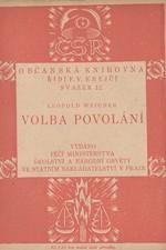Weigner: Volba povolání, 1920