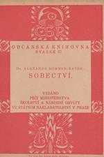 Batěk: Sobectví, 1922