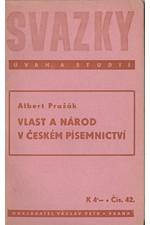 Pražák: Vlast a národ v českém písemnictví, 1940