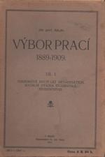 Hajn: Výbor prací 1889-1909. I, Pokrokové hnutí let devadesátých. Sociální otázka studentská. Studentstvo, 1913