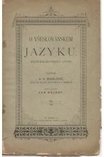 Budilovič: O všeslovanském jazyku : Kulturně - historická studie, 1895