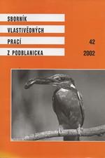 : Sborník vlastivědných prací z Podblanicka, 42, 2002