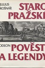 Košnář: Staropražské pověsti a legendy, 1992