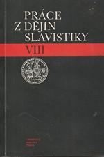 : Práce z dějin slavistiky. 8, Dějiny bulharistiky na Univerzitě Karlově v Praze, 1981