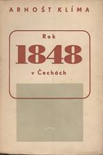 Klíma: Rok 1848 v Čechách, 1949