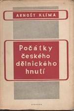 Klíma: Počátky českého dělnického hnutí, 1949